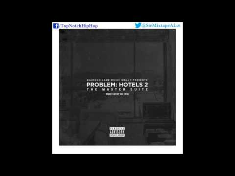 Problem - Pimpin Ain't Easy (Ft. Teeflii & Kevin McCall) [Hotels 2: The Master Suite]