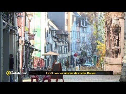 Les 5 bonnes raisons de visiter Rouen