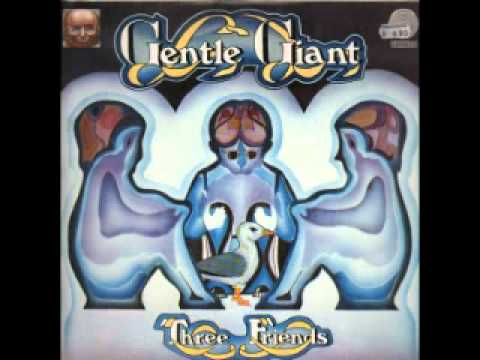 Gentle Giant - Mister Class and Quality? / Three Friends mp3
