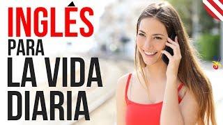 Inglés Para La Vida Diaria ||| Inglés Americano Normal y Lento