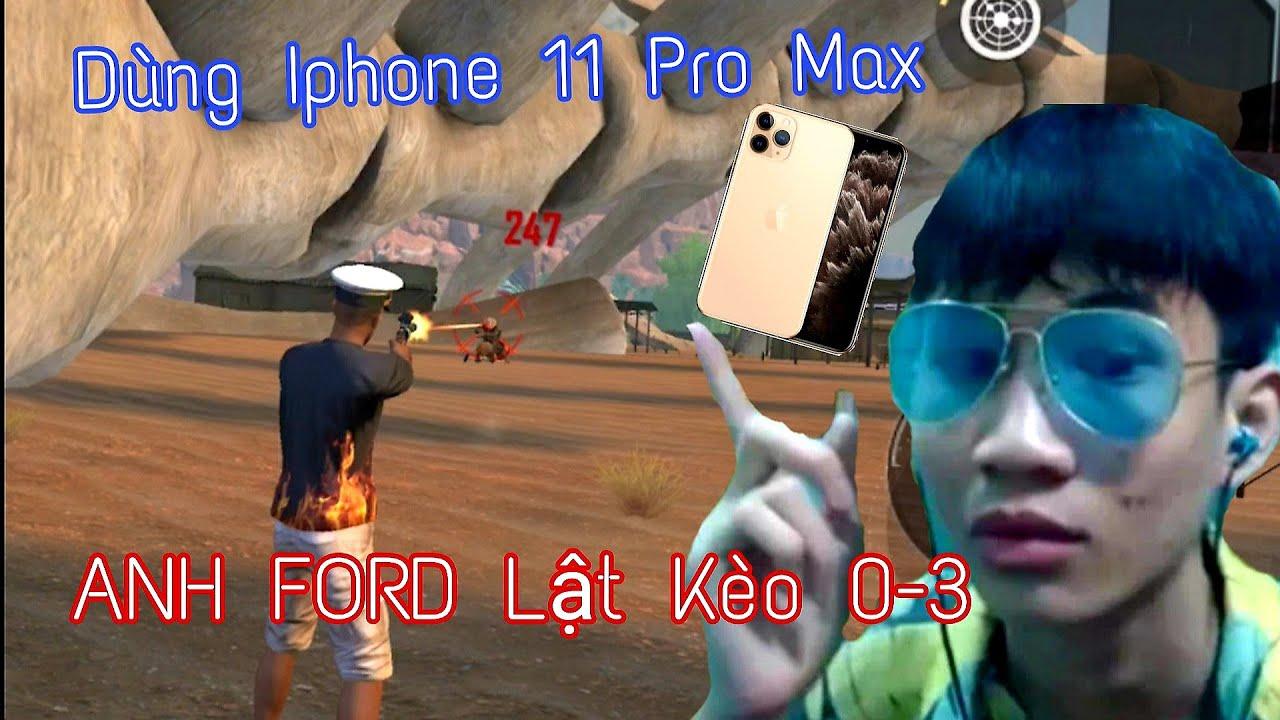 [FREE FIRE] - Dùm Iphone 11 Pro Max - ANH FORD Lật Kèo 0-3 Rank Huyền Thoại Tử Chiến