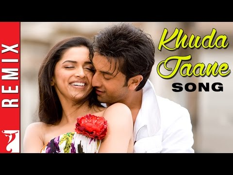Remix - Khuda Jaane Song | Bachna Ae Haseeno | Ranbir Kapoor | Deepika Padukone | KK | Shipa