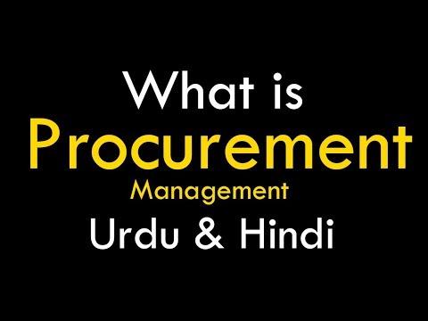 Whats is Procurement | procurement management | procurement process in Hindi & Urdu