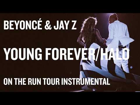 Beyoncé & Jay Z  Young ForeverHalo On The Run Tour Instrumental