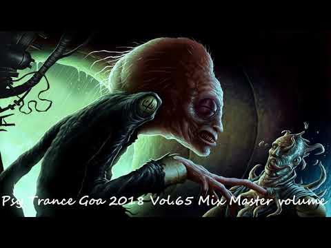 Psy Trance Goa 2018 Vol 65 Mix Master volume