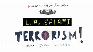 L.A. Salami - Terrorism! (The ISIS Crisis)