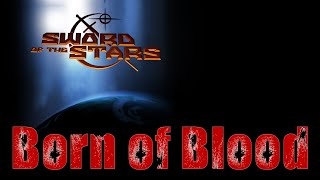 Sword Of The Star: Born Of Blood - Trailer