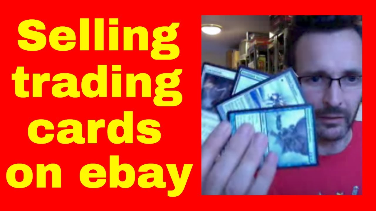 How To Sell Trading Cards On Ebay Selling Mtg Trading Cards Online