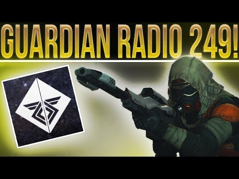 Guardian Radio 249. The One About The Destiny Community Summit, New Game Mode, Warmind And More!