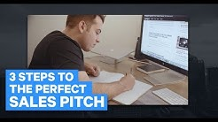 How to Sell More: 3 Steps to the Perfect Sales Pitch Online