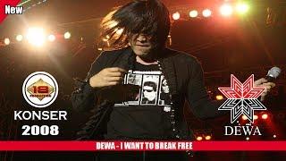 Gambar cover DEWA - I WANT TO BREAK FREE (LIVE KONSER SLAWI 2008)