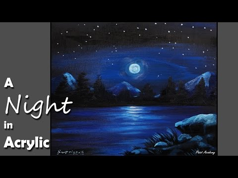 How to Paint A Night Scene in Acrylic