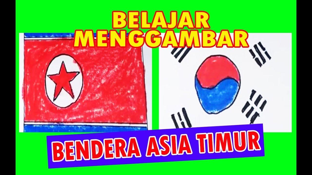 Belajar Menggambar Bendera Negara Asia Timur