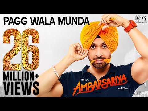 Pagg Wala Munda - Ambarsariya | Diljit Dosanjh, Navneet, Monica, Lauren I Latest Punjabi Movie Song thumbnail