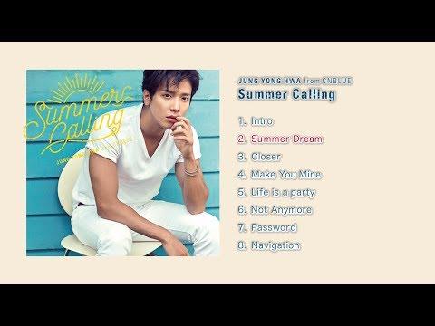 ジョン・ヨンファ(from CNBLUE)- JAPAN 2nd SOLO ALBUM「Summer Calling」全曲ダイジェスト