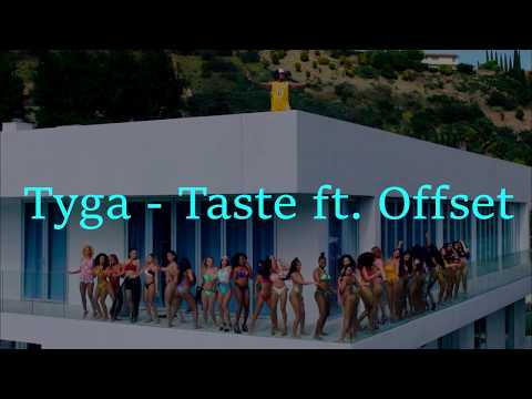 Tyga - Taste ft. Offset [Lyric video]
