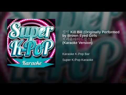 Kill bill brown eyed girls (karaoke)