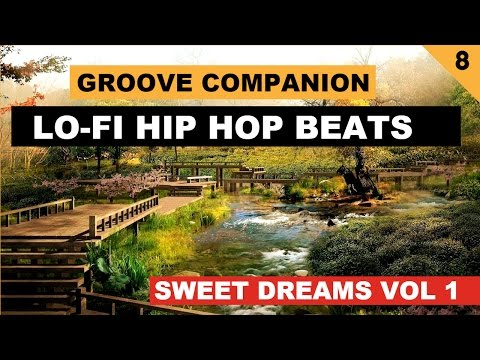 Lo-Fi Hip Hop Beats ''Sweet Dreams vol 1'' (Instrumental Mix) by Groove Companion #8