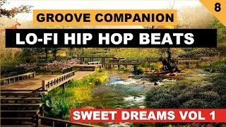 Lo-Fi Hip Hop Beats ''Sweet Dreams vol 1'' (Instrumental Mix) by Groove Companion #8
