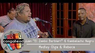 "Juan ""El Zambo Barbieri"" & Kambalache Negro perform Medley Olga & Rebeca"