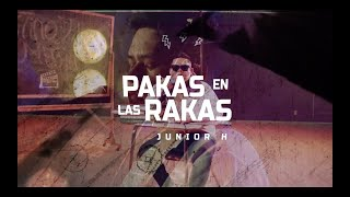 Junior H - Pakas en las Rakas (Letra/Lyric Video) 2020