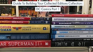 Guide to Building Your Collected Editions Collection: DC Comics Part 1