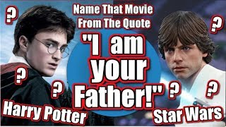 ????????NAME the MOVIE from the QUOTE!! ????????- CAN YOU DO IT? - INCREDIBLE MOVIE FAN CHALLENGE!