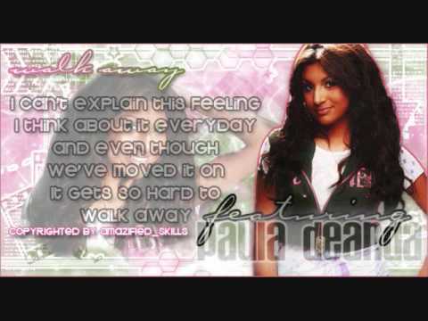 Paula DeAnda feat. The D.E.Y- Walk Away