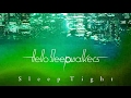 Sleep Tight - Hello Sleepwalkers(Official Audio + Lyrics)