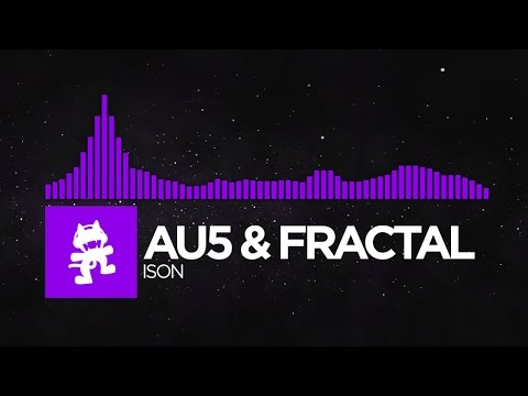 [Dubstep] - Au5 & Fractal - Ison [Monstercat Release]