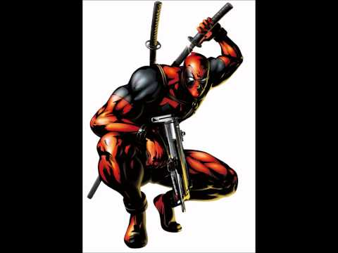Theme of Deadpool- Never Do It Now!