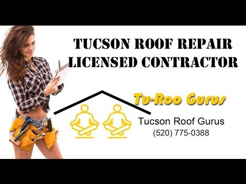 Tucson Roof Repair Licensed Contractor   Tucson Roof Gurus