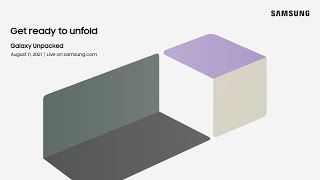 [Invitation] Galaxy Unpacked: Get ready to unfold