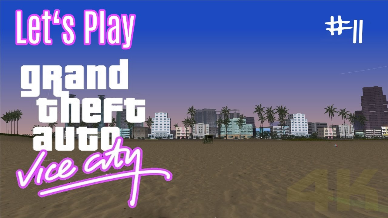 Lets Play Gta Vice City Kanonenfutter K De
