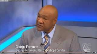 George Foreman discusses GFbutchershop.com with The Wall Street Journal
