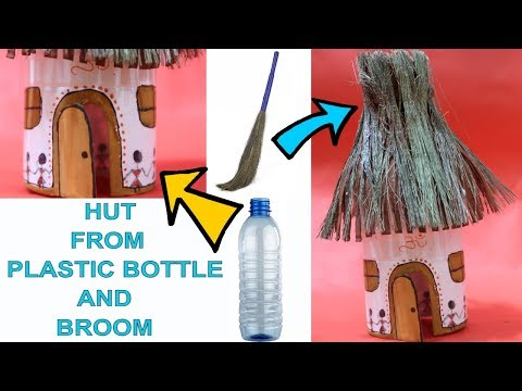 HUT FROM PLASTIC BOTTLE | PLASTIC BOTTLE CRAFT | BEST OUT OF WASTE COMPETITION | MAKE HUT |