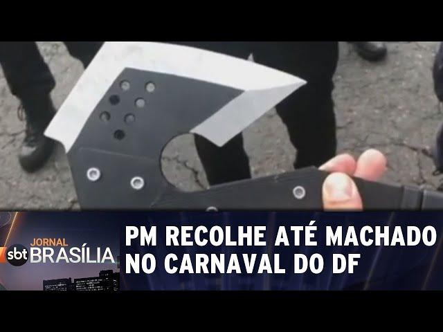 PM recolhe até machado no carnaval do DF | Jornal SBT Brasília 04/03/2019