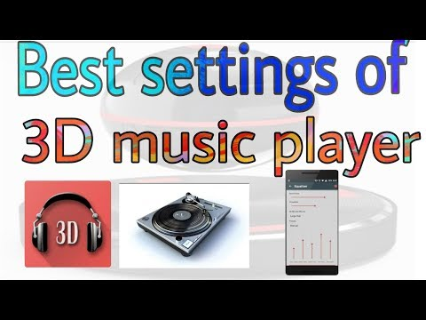 ☆Best setting for 3D music players for perfect 3D sound