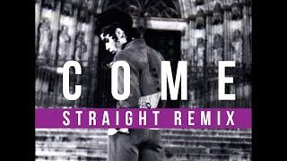 Prince - Come (Straight Remix)