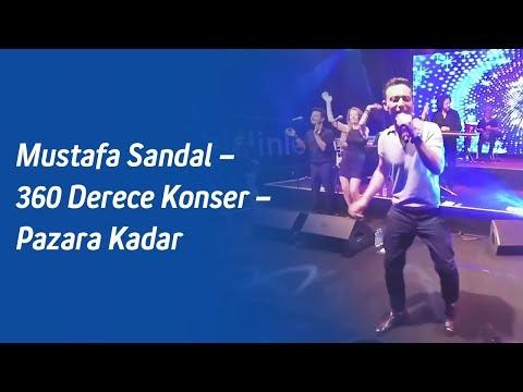Mustafa Sandal – 360 Derece Konser – Pazara Kadar