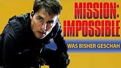 Mission Impossible Recap | Wir fassen alle Mission Impossible Filme für euch zusammen
