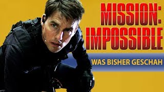Mission Impossible: Fallout | Wir fassen alle Mission Impossible Fi...
