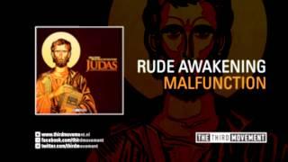 Rude Awakening - Malfunction