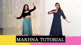 Makhna | Dance Tutorial | Team Naach Choreography