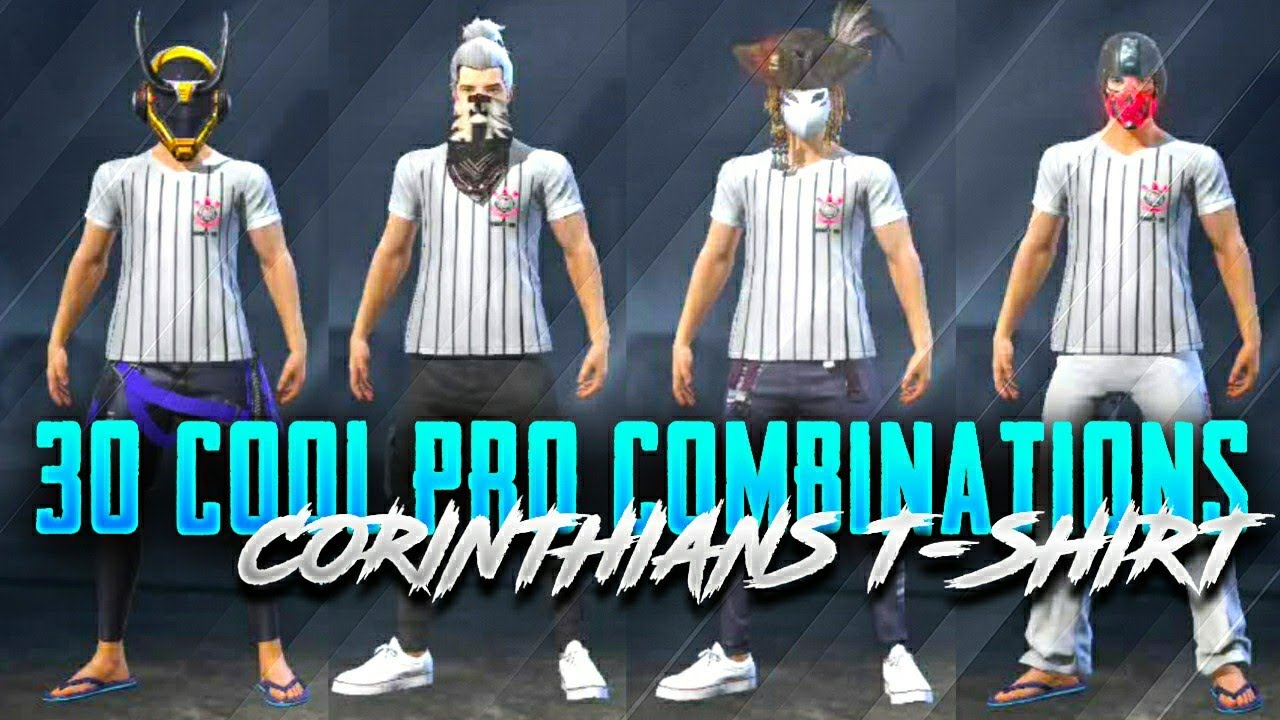 30 Cool Combinations with Corinthians Tshirt in Freefire 🔥 || Best Pro Dress Combinations 🔥🔥 FF ||