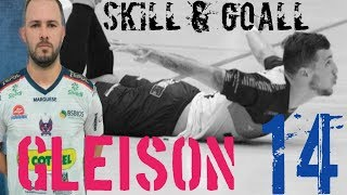 SKILL & GOALL GLEISON -⚽⚽⚽