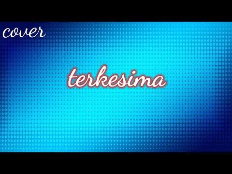 TERKESIMA - Rhoma Irama (Duet Cover) by BayuBoomers & Wife