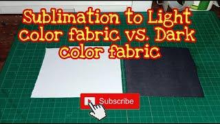 Download Sublimation Light Color Fabric VS. Dark Color Fabric