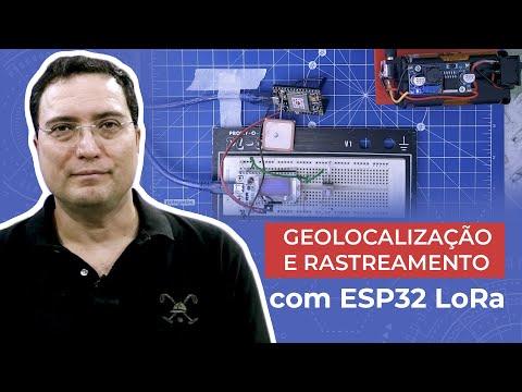 Geolocalização e rastreamento com ESP32 LoRa