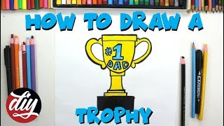 How To Draw A Trophy For Your Dad On Father's Day 🏆 🏆